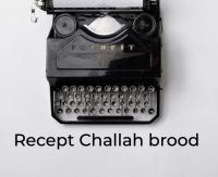 Recept Challah brood